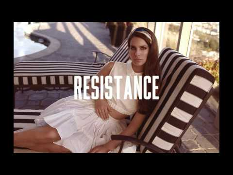 Lana Del Rey - Resistance (Download Free)