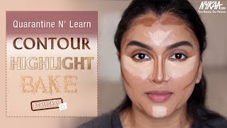 How To Contour, Highlight And Bake Your Face Like A Pro | Quarantine N' Learn | Nykaa