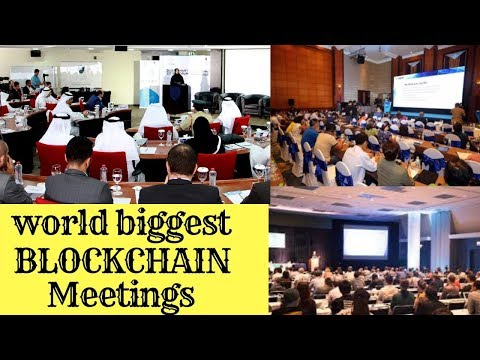 Top 8 Biggest BlockChain crypto currency meetings in 2018