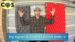 Big Agnes Q-Core VS Klymit Static V Luxe