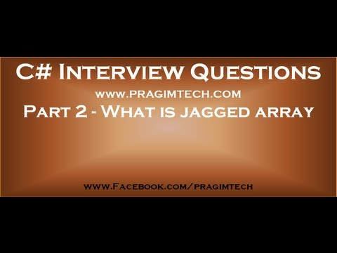 Part 2   What is jagged array