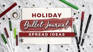 holiday bullet journal ideas christmas spreads