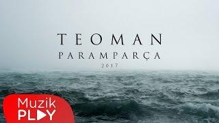 Teoman - Paramparça 2017 (Lyric Video)
