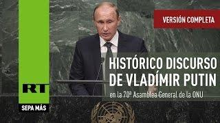 Histórico discurso de Vladímir Putin en la 70ª Asamblea General de la ONU (Versión completa)