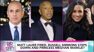 Matt Fired, Russell Simmons Accused And Meghan Markle Is Bride-To-Be