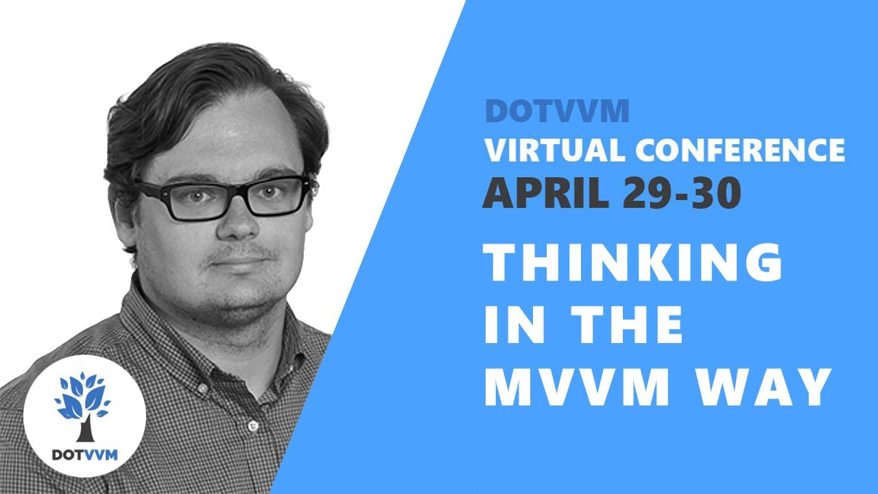 Thinking in the MVVM way