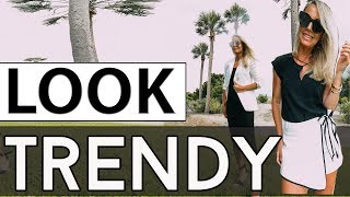 How to Look Trendy (Without Trying Too Hard)