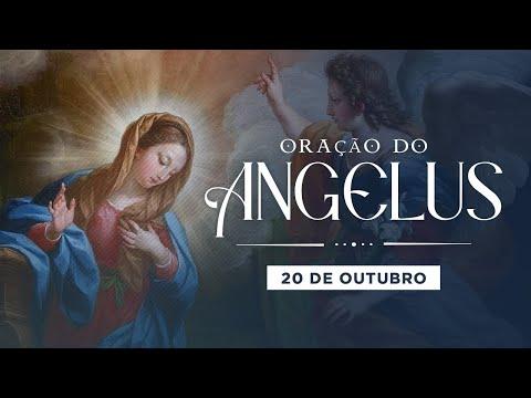 ORAÇÃO DO ANGELUS - 20 DE OUTUBRO