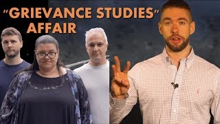 A Massive Hoax Exposes Social Justice in Academia... Or Does It?
