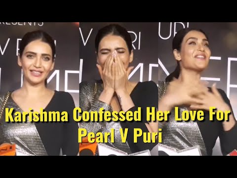 Karishma Tanna Confessed Her Love For Pearl V Puri - Peerh Meri Song Launch Party