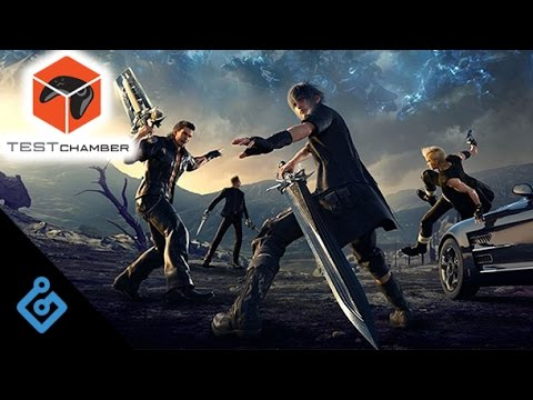 Test Chamber – Highlights From Final Fantasy XV First 12 Hours
