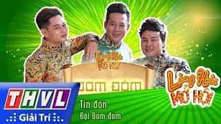 THVL | Làng hài mở hội - Tập 2: Tin đồn - Đội Đom đóm