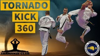 """Обучение """"tornado kick 360"""""""