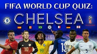 FIFA World Cup 2018 Quiz with Chelsea stars!