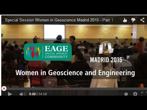 Special Session Women in Geoscience Madrid 2015 - Part 1