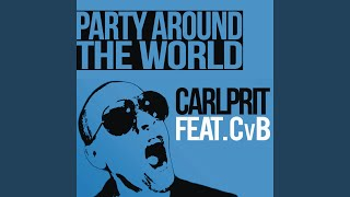 Party Around the World (Michael Mind Project Extended Edit)