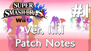 Super Smash Wii U 1.1.1 Patch Notes Compilation #1