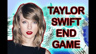 TAYLOR SWIFT - END GAME | MINECRAFT PARODY!!