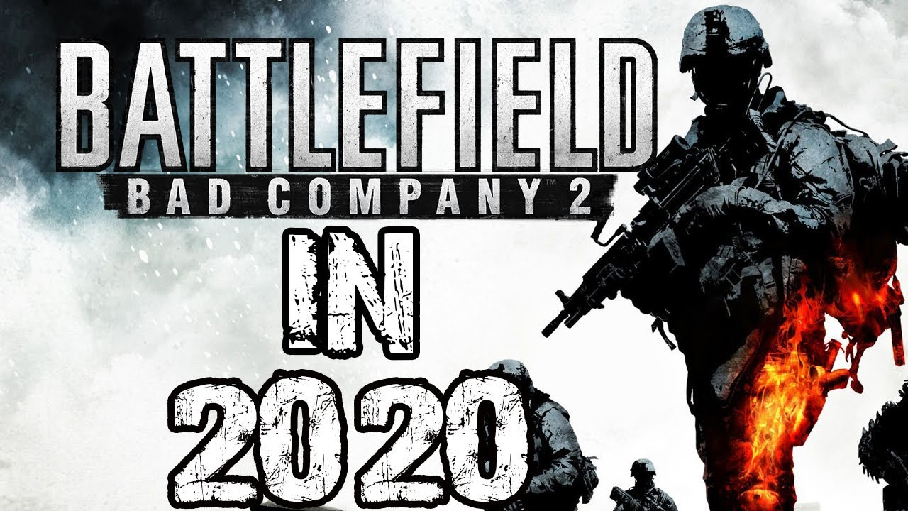 Battlefield Bad Company 2 In 2020 Youtube