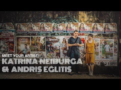 Meet Your Artist : Katrīna Neiburga and Andris Eglitis