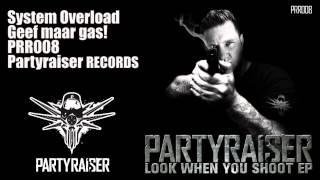 System Overload - Geef maar gas