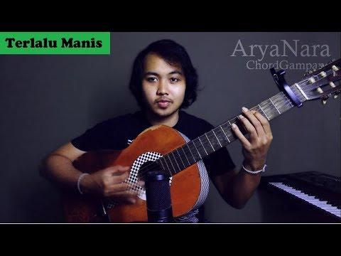 Chord Gampang (Terlalu Manis - SLANK) by Arya Nara (Tutorial)
