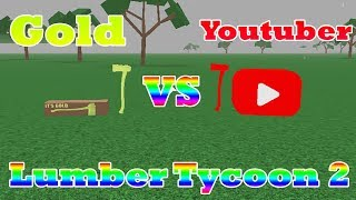 Gold Axe VS YouTuber Axe [Which Is Better?!] Lumber Tycoon 3 ROBLOX
