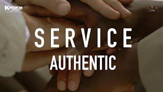 Kingdom House   Authentic Service   April 18, 2021