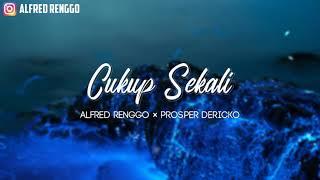 Cukup Sekali - Alfred Renggo X Prosper Dericko ( Official Audio)