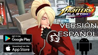 KOF: ALL STARS (ESPAÑOL) PARÁ ANDROID [APK] 22/10/2019 THE KING OF FIGHTERS ALL STAR