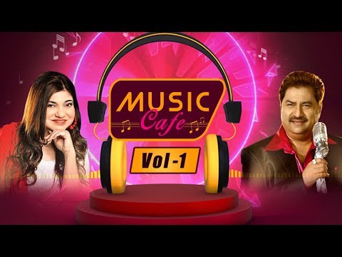 Music Cafe | Hits Of Kumar Sanu - Alka Yagnik | Volume 1 | The Audio Music Box