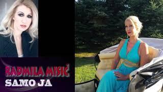 Radmila Misić - Samo ja - (Audio 2015)