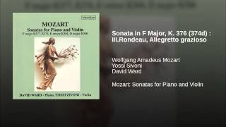 Sonata in F Major, K. 376 (374d) : III.Rondeau, Allegretto grazioso