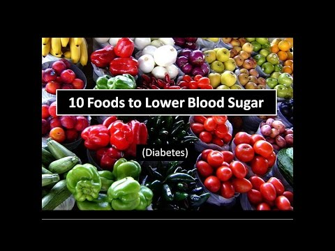 10 Foods to Lower Blood Sugar Level (Diabetes) Naturally
