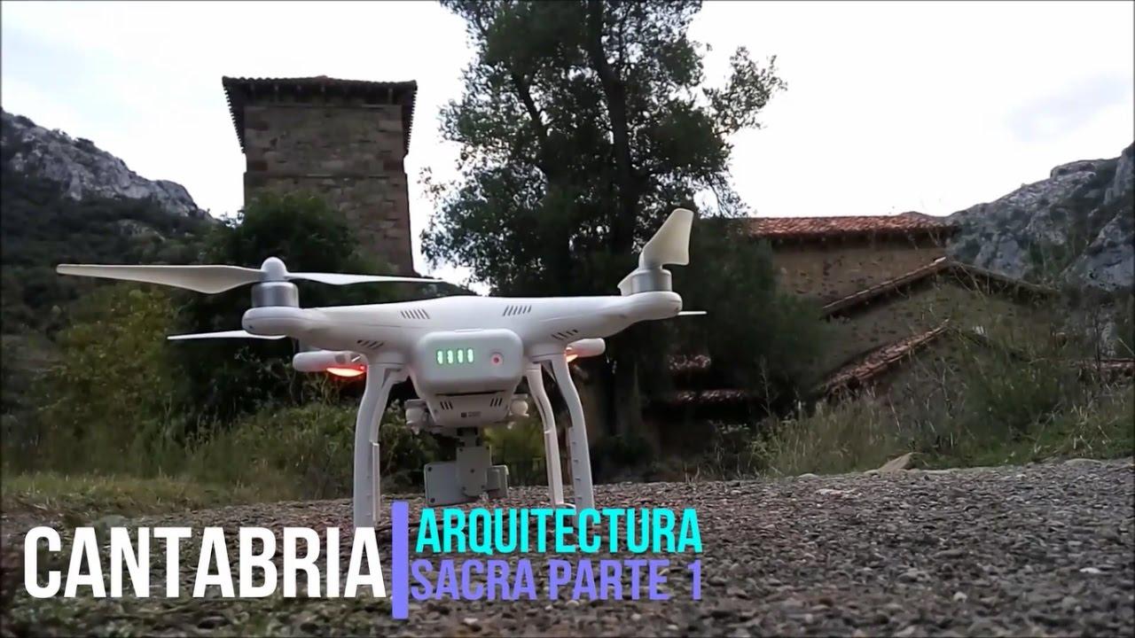 Arquitectura sacra c ntabra parte 1 a vista de drone for Arquitectura sacro