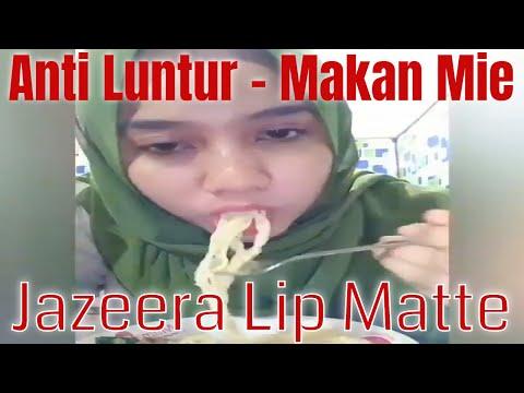 testimoni-lipstik-jazeera-lip-matte---water-proof-&-transfer-proof---anti-luntur---makan-mie