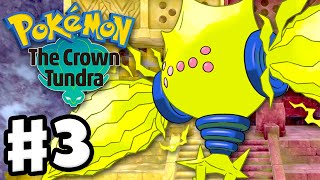 Pokemon Sword and Shield: The Crown Tundra - Gameplay Walkthrough Part 3 - The Terrible Titans!