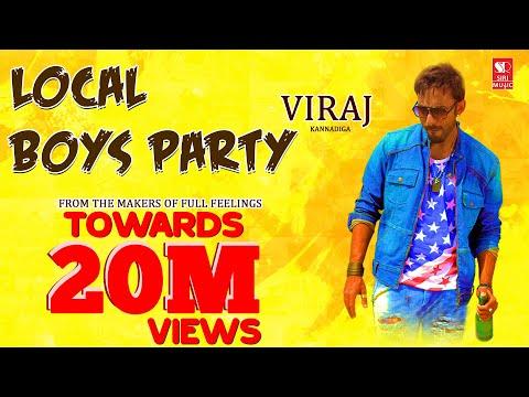 Local Boys Party | Kannada Rap EDM HD Video Song | ViRaj Kannadiga
