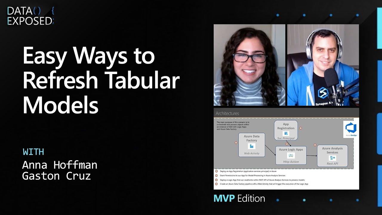 Easy Ways to Refresh Tabular Models | Data Exposed: MVP Edition