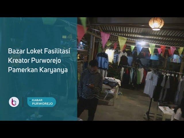 Bazar Loket Fasilitasi Kreator Purworejo Pamerkan Karyanya