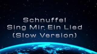Schnuffel - Sing Mir Ein Lied (Slow Version)  FreasherXD