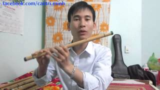5. Hướng dẫn thổi sáo 2015: Thổi quãng 2 -- (sáo trúc Cao Trí Minh)