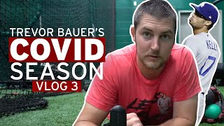 Inside the COVID Season with Trevor Bauer | Vlog 3: The Joe Kelly Suspension