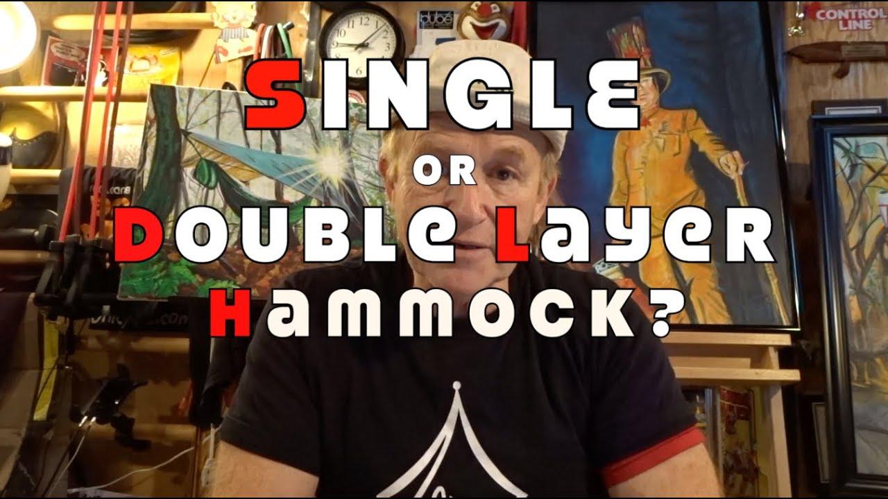 hammock single layer vs double layer