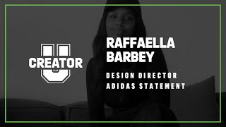 adidas | Creator U Class by Raffaella Barbey, Design Director of adidas Statement