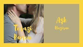 Terazi - Haziran İlişki Açılımı - Bebek adımlarıyla değişim