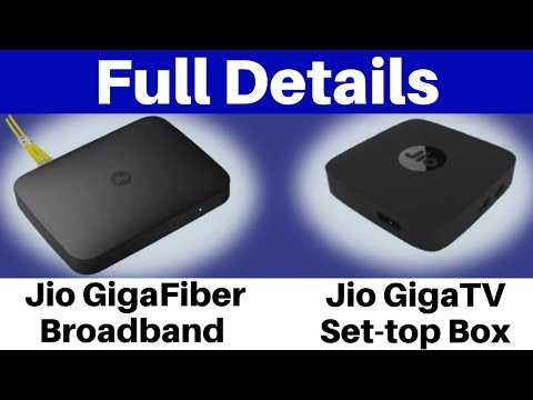 JioGigaFiber Broadband Service and Jio GigaTV Full Details | Everything You Need To Know