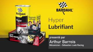 Hyper lubrifiant huile moteur de Bardahl - Réduit fortement l'usure moteur