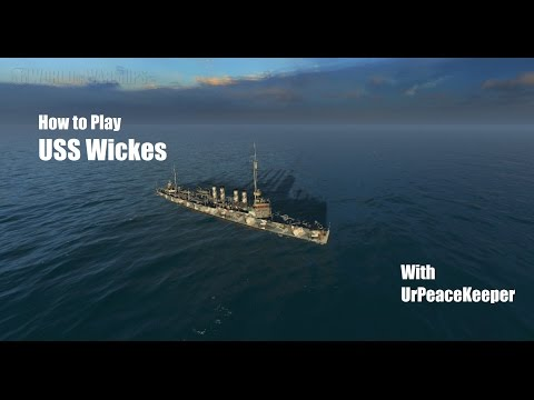 How To Play The USS Wickes In World Of Warships