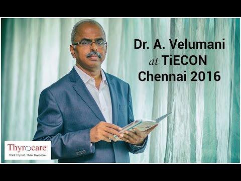 Dr. A. Velumani at TiECON Chennai 2016